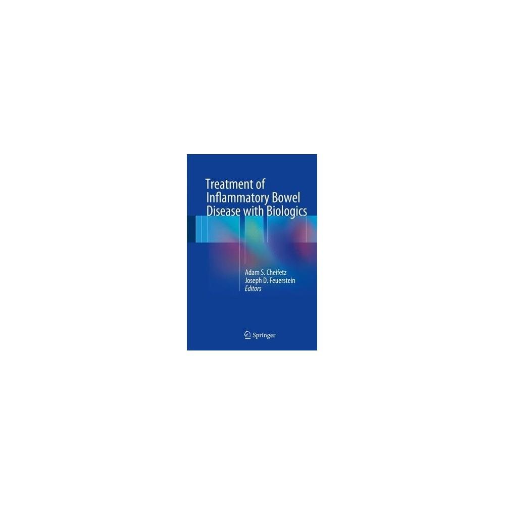 Treatment of Inflammatory Bowel Disease With Biologics (Hardcover)