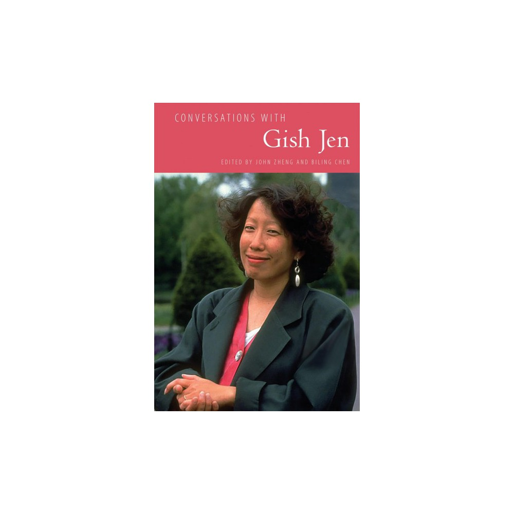 Conversations with Gish Jen - (Literary Conversations Series) (Paperback)
