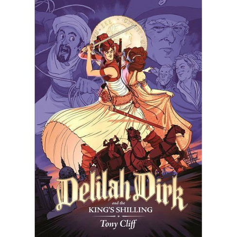 Delilah Dirk and the King's Shilling - by  Tony Cliff (Paperback) - image 1 of 1