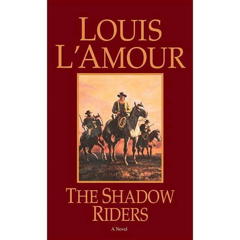 The Shadow Riders - by  Louis L'Amour (Paperback) - image 1 of 1