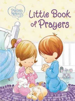 Little Book of Prayers - (Precious Moments)(Hardcover)