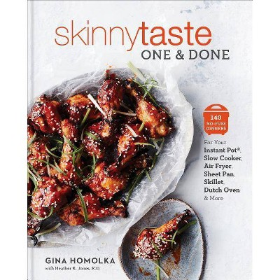 Skinnytaste One and Done : 140 No-fuss Dinners for Your Instant Pot, Slow Cooker, Air Fryer, Sheet Pan,