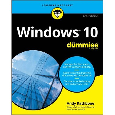 Windows 10 for Dummies - 4th Edition by  Andy Rathbone (Paperback)