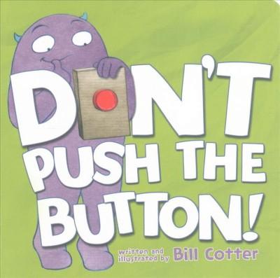 Don't Push the Button 01/27/2015 Juvenile Fiction