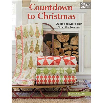 Countdown to Christmas - by Susan Ache (Paperback)