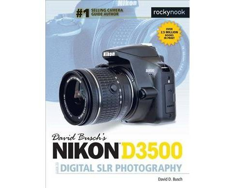 David Busch's Nikon D3500 Guide to Digital SLR Photography -  by David D. Busch (Paperback) - image 1 of 1