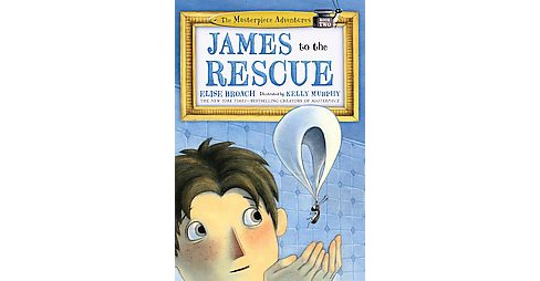 James to the Rescue (Hardcover) (Elise Broach) - image 1 of 1