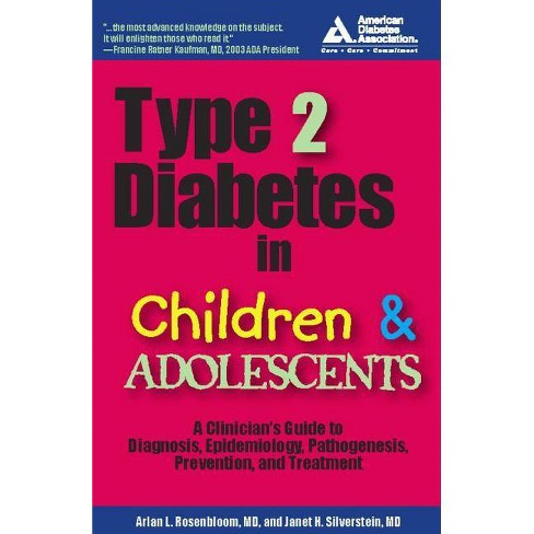Type 2 Diabetes in Children and Adolescents - by  Arlan L Rosenbloom & Janet H Silverstein (Paperback) - image 1 of 1