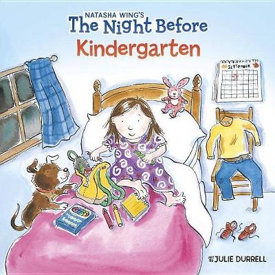Night Before Kindergarten - by Natasha Wing (Paperback)