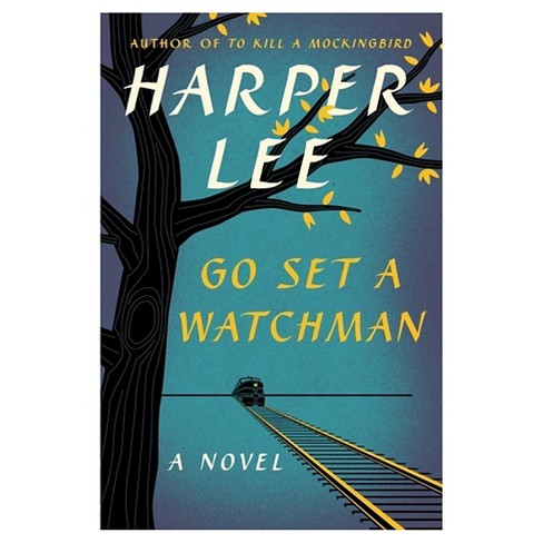 Go Set a Watchman (Large Print) (Hardcover) (Harper Lee) - image 1 of 1