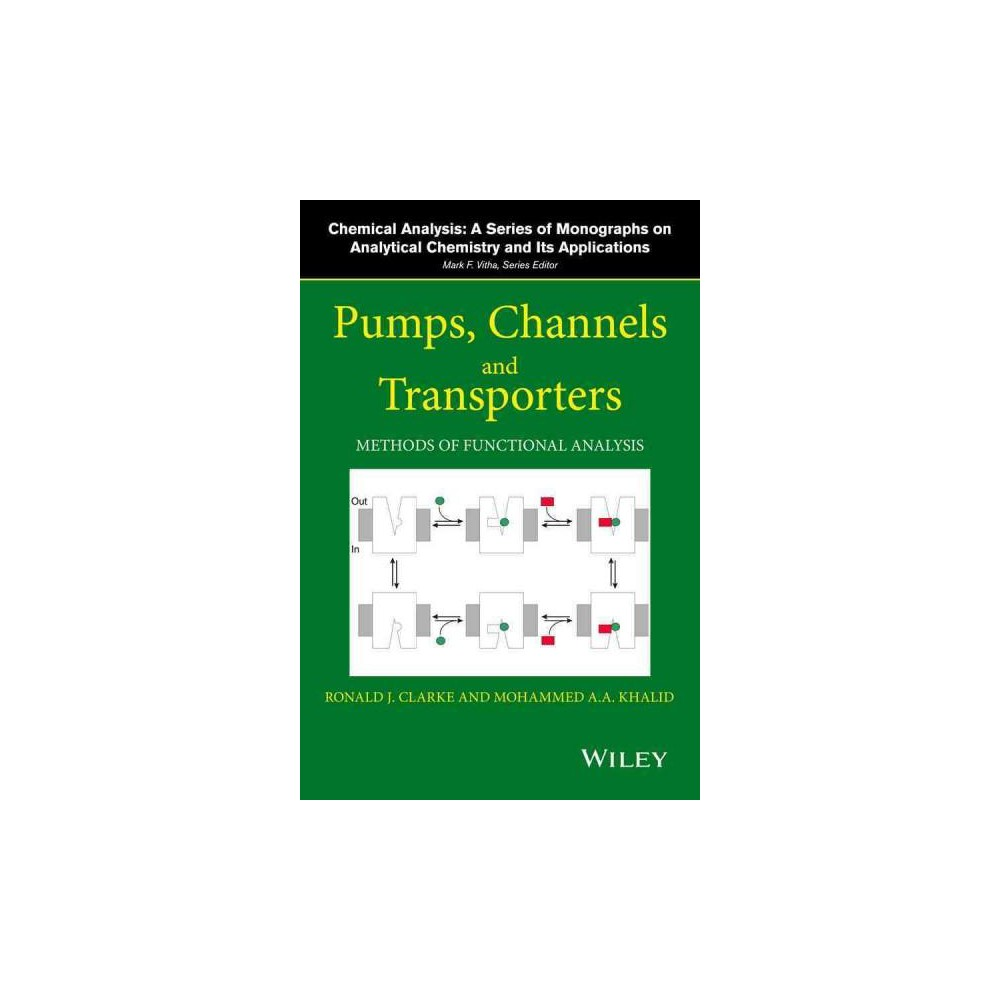 Pumps, Channels, and Transporters : Methods of Functional Analysis (Hardcover)