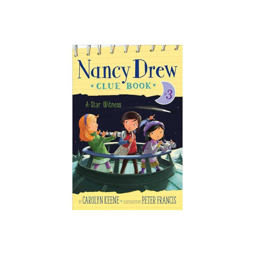 A Star Witness Nancy Drew Clue Book By Carolyn Keene Hardcover