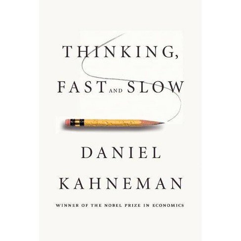 Thinking, Fast and Slow - by  Daniel Kahneman (Hardcover) - image 1 of 1