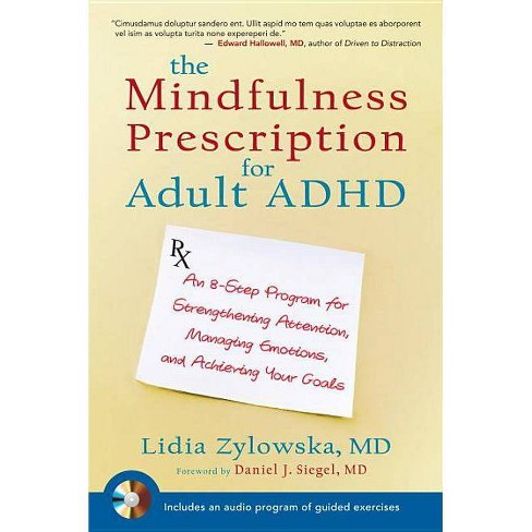 The Mindfulness Prescription for Adult ADHD - by  Lidia Zylowska (Mixed Media Product) - image 1 of 1