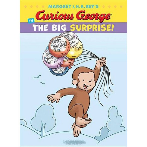 Curious George in the Big Surprise! - (Curious George's Funny Readers) by  H A Rey (Hardcover) - image 1 of 1