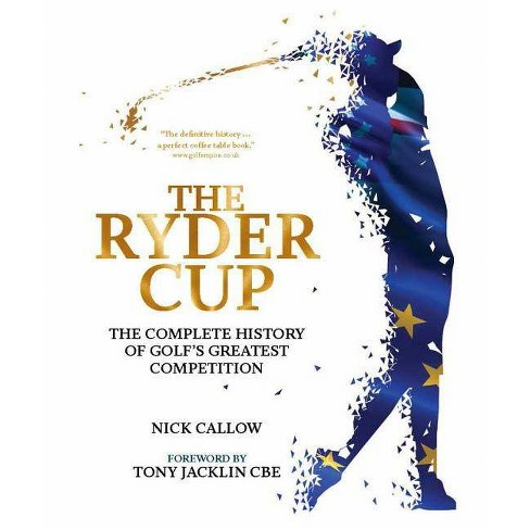 The Ryder Cup - by  Nick Callow (Hardcover) - image 1 of 1