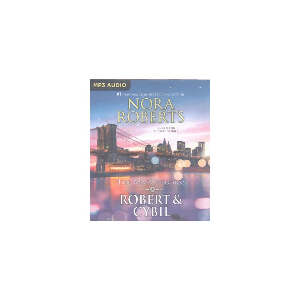 Robert & Cybil : The Winning Hand / The Perfect Neighbor (MP3-CD) (Nora Roberts)