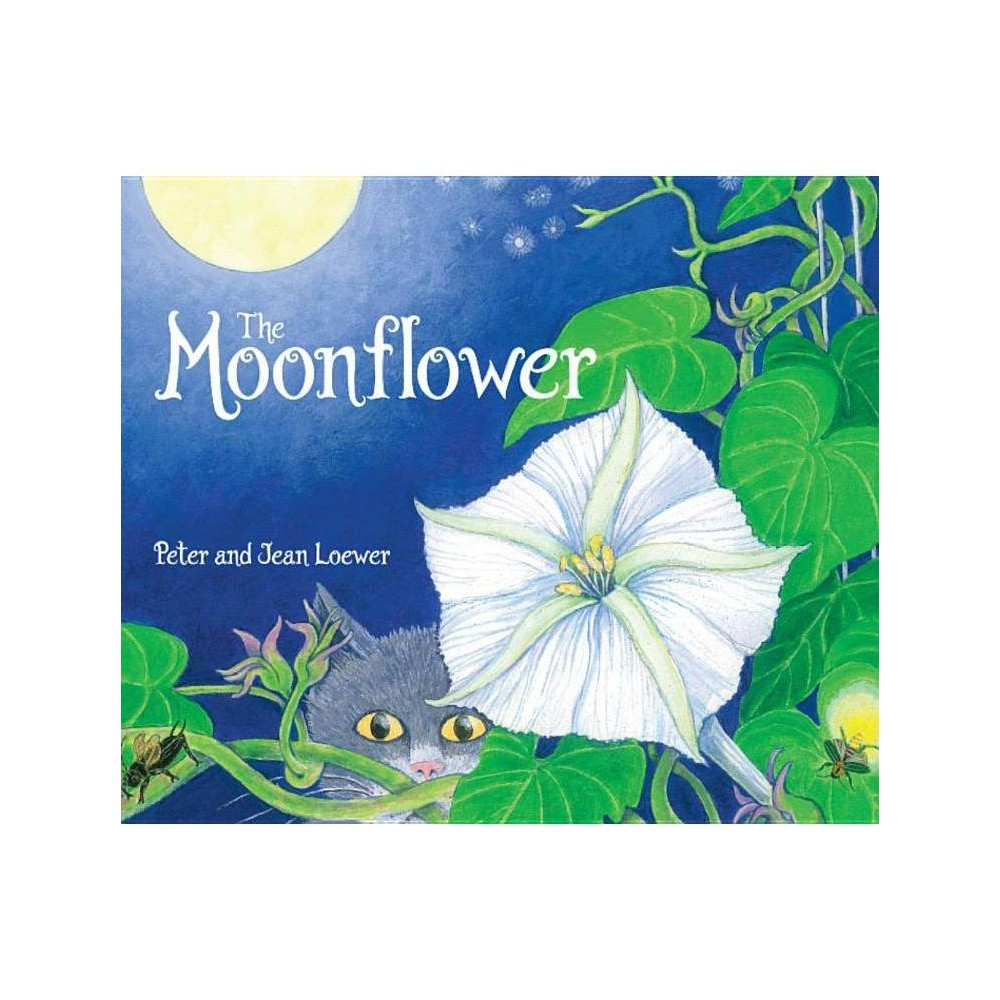 The Moonflower By Peter Loewer Paperback