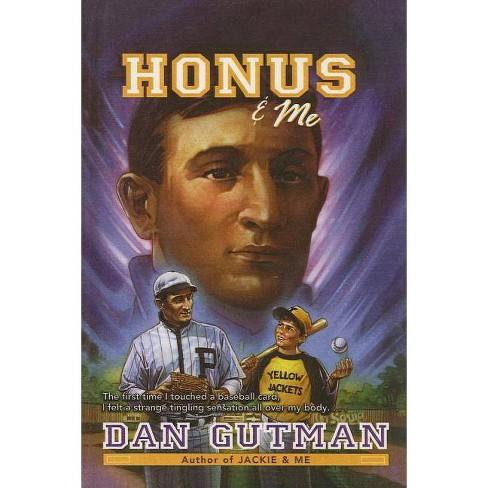 Honus & Me - (Baseball Card Adventures (Pb)) by  Dan Gutman (Hardcover) - image 1 of 1