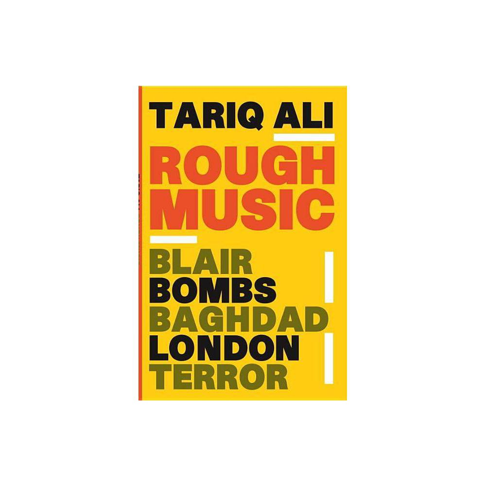 Best Review Rough Music By Tariq Ali Paperback
