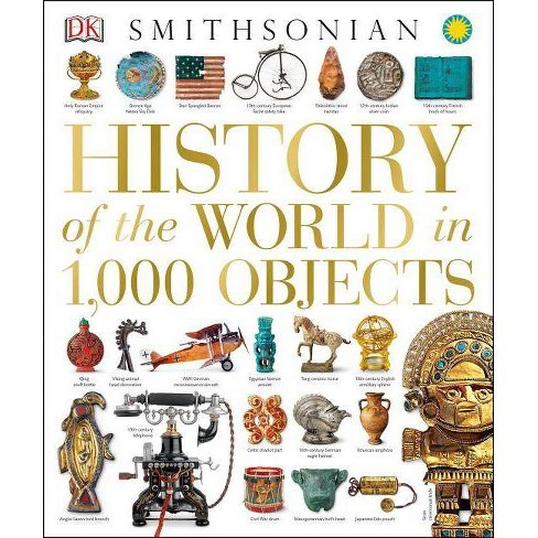 History of the World in 1,000 Objects - (Hardcover) - image 1 of 1