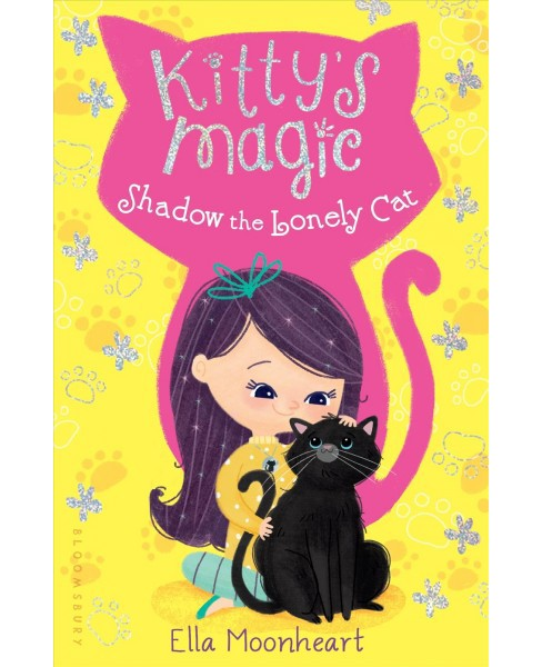 Shadow the Lonely Cat (Paperback) (Ella Moonheart) - image 1 of 1