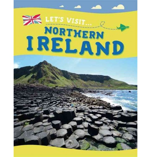 Let's Visit Northern Ireland (Paperback) (Annabelle Lynch) - image 1 of 1