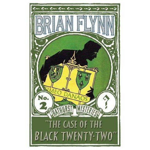The Case of the Black Twenty-Two - by  Brian Flynn (Paperback) - image 1 of 1