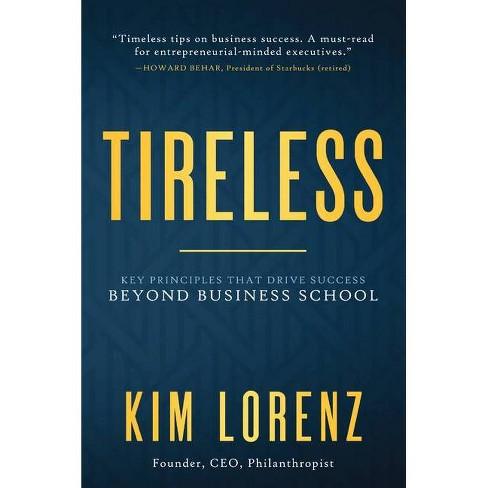 Tireless - by  Kim Lorenz (Hardcover) - image 1 of 1
