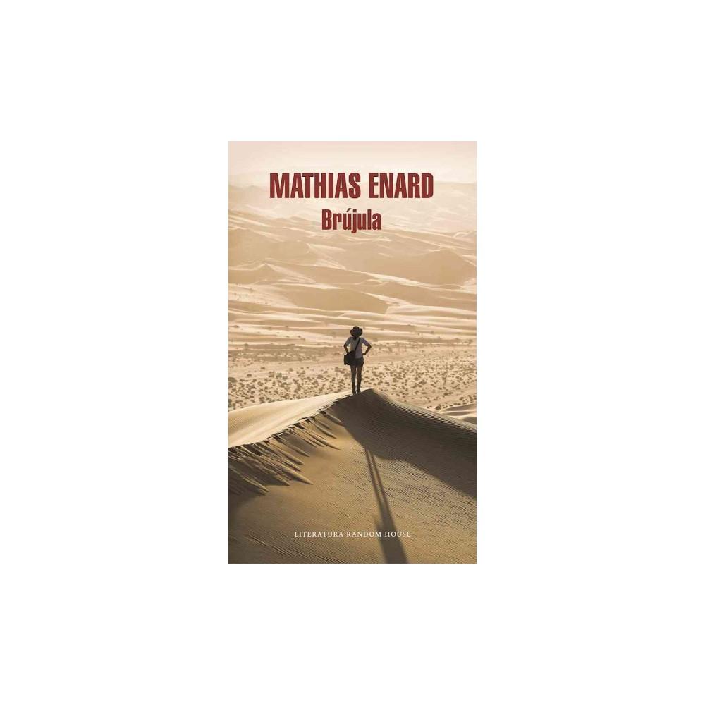 Brújula/ Compass (Paperback) (Mathias Enard)