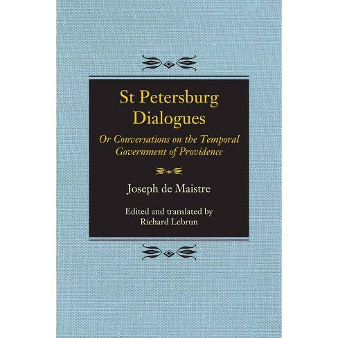 St Petersburg Dialogues - by  Joseph De Maistre (Paperback) - image 1 of 1