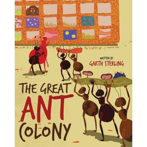 The Great Ant Colony - by  Garth Sterling (Paperback) - image 1 of 1