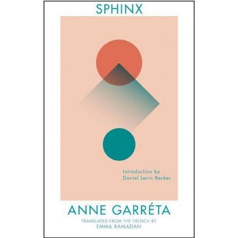 Sphinx - by  Anne Garreta (Paperback) - image 1 of 1