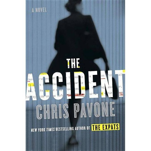The Accident - by  Chris Pavone (Hardcover) - image 1 of 1