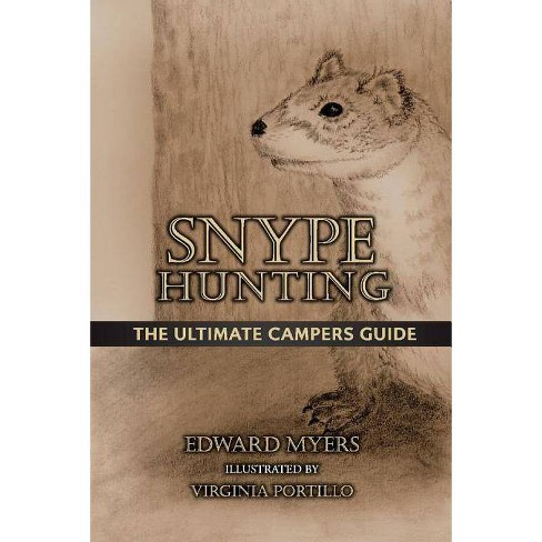 Snype Hunting - by  Edward Myers (Paperback) - image 1 of 1