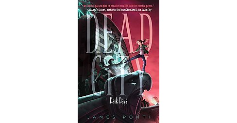 Dark Days (Hardcover) (James Ponti) - image 1 of 1