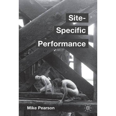 Site-Specific Performance - by  Mike Pearson (Paperback) - image 1 of 1