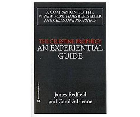 Celestine Prophecy : An Experiential Guide (Paperback) (James Redfield) - image 1 of 1