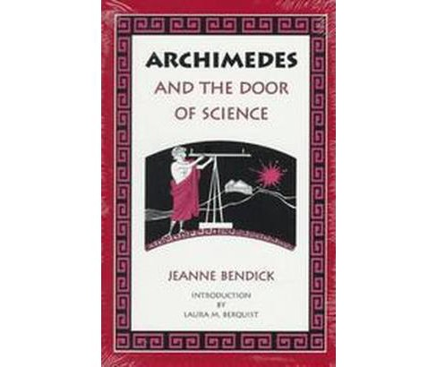 Archimedes and the Door to Science (Revised) (Paperback) (Jeanne Bendick) - image 1 of 1