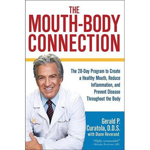 The Mouth-Body Connection - by  Gerald P Curatola & Diane Reverand (Hardcover) - image 1 of 1