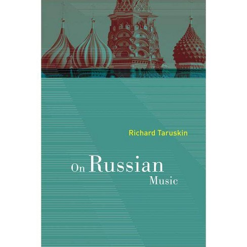 On Russian Music - by  Richard Taruskin (Paperback) - image 1 of 1