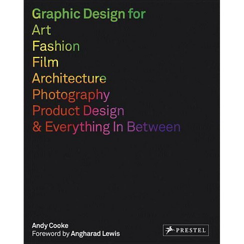 Graphic Design for Art, Fashion, Film, Architecture, Photography, Product Design and Everything in - image 1 of 1