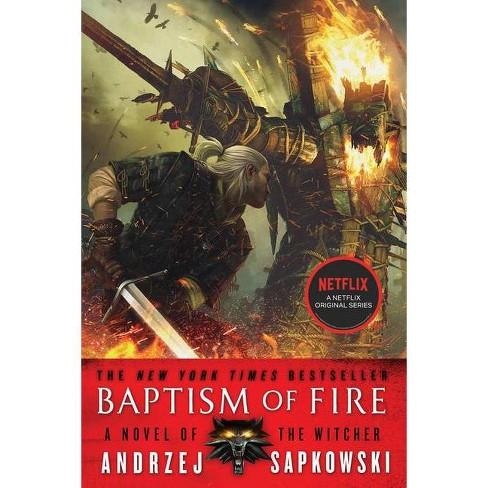 Baptism of Fire - (Witcher) by  Andrzej Sapkowski (Paperback) - image 1 of 1