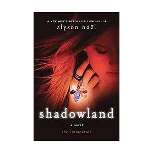 Shadowland (Reprint) (Paperback) by Alyson Noel - image 1 of 1