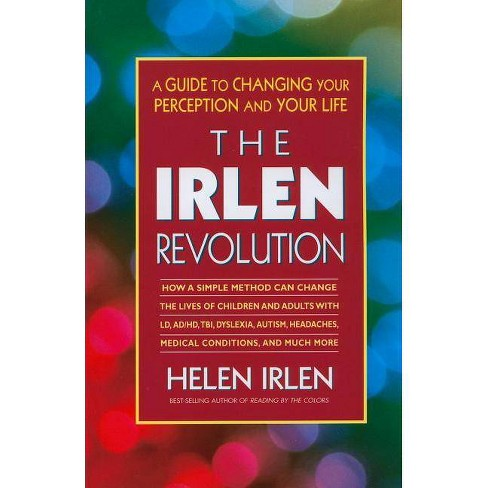 The Irlen Revolution - by  Helen Irlen (Paperback) - image 1 of 1