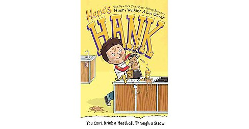 You Can't Drink a Meatball Through a Straw (Hardcover) (Henry Winkler & Lin Oliver) - image 1 of 1