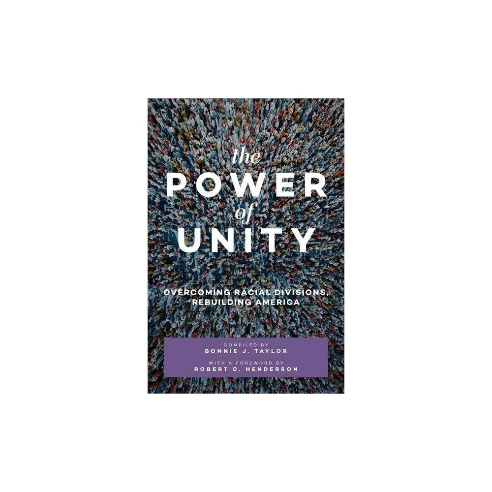 The Power of Unity - by Robert C. Henderson (Paperback)