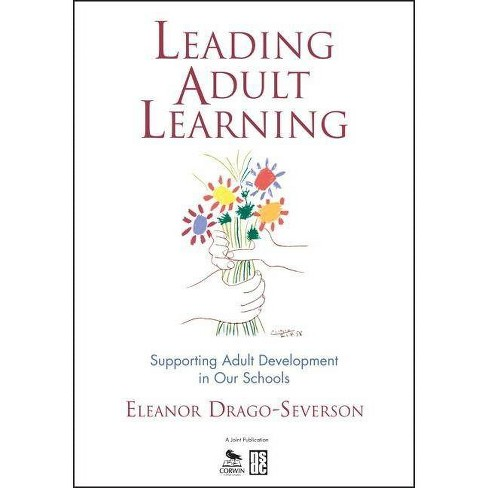 Leading Adult Learning - by  Eleanor Drago-Severson (Paperback) - image 1 of 1