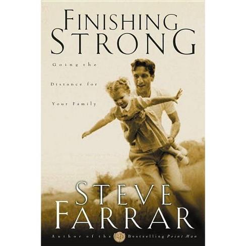 Finishing Strong - by  Steve Farrar (Paperback) - image 1 of 1
