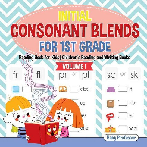 Initial Consonant Blends for 1st Grade Volume I - Reading Book for Kids - Children's Reading and Writing - image 1 of 1